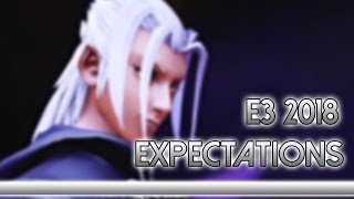 E3 2018 Expectations