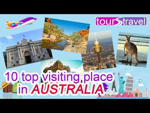 10 top places to visit in australia | Best of Australia | Tour & travel guide