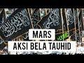 Mars Aksi Bela Tauhid + Lyric