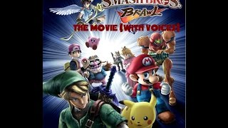 Super Smash Bros. Brawl: The Movie (WITH VOICES) Full Version