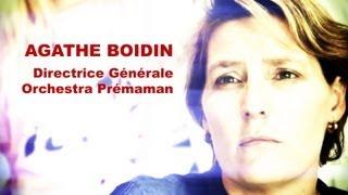 Agathe Boidin, Directrice Générale Orchestra Prémaman