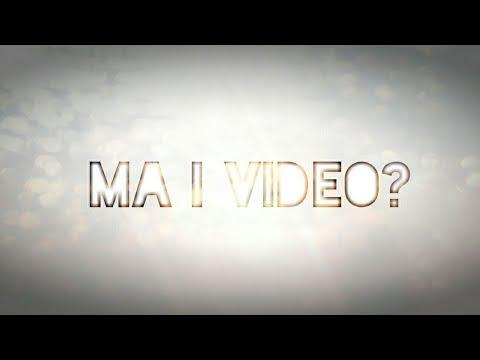 Ma I Video? - [LEGGI DESCRIZIONE]