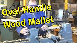 Wood Lathe Project - Wooden Mallet Pt 2