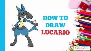 How to Draw Lucario from Pokémon in a Few Easy Steps: Drawing Tutorial for Kids and Beginners