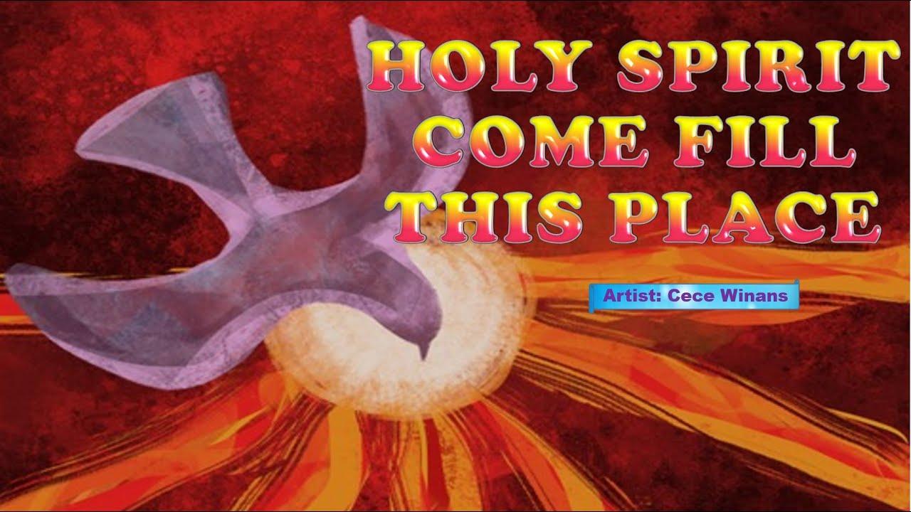 Holy spirit fill this place lyrics
