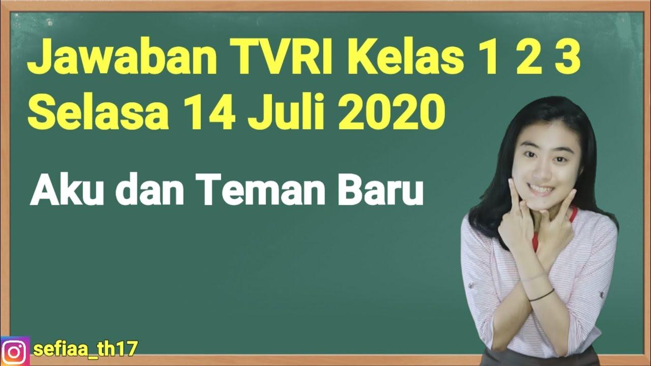 Kunci Jawaban TVRI Kelas 1-2-3 SD Selasa 14 Juli 2020