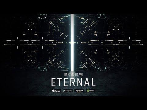 Epic Music VN - ETERNAL (Single 2019) | Avengers: Endgame Tribute