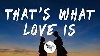 Justin Bieber - That's What Love Is (Lyrics)
