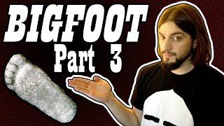 Bigfoot - Follow up