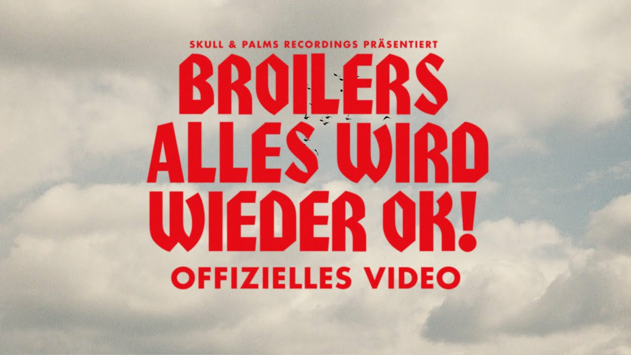 Broilers - Alles wird wieder OK!