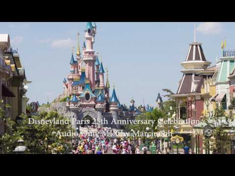 [MUSIC MIX] Disneyland Paris 25th Anniversary Celebration Audio Mix