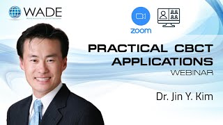 Practical Cone Beam Applications in Dentistry with Dr Jin Y Kim