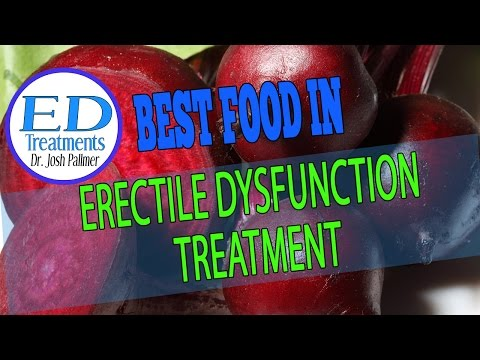 ED Treatments: Three Food to Eat In Erectile Dysfunction Treatment