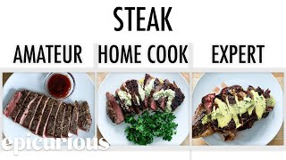 Download 4 Levels of Steak: Amateur to Food Scientist | Epicurious Mp3 and Videos