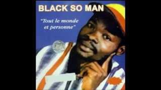 BLACK SO MAN (Tout Le Monde & Personne - 1997) - Adji (version courte)