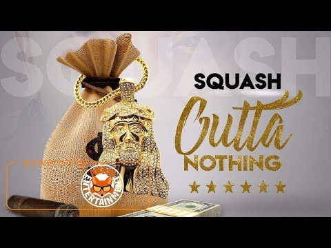 Squash - Outta Nothing (Raw) September 2017