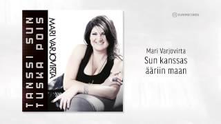 Mari Varjovirta - Sun kanssas ääriin maan, Official