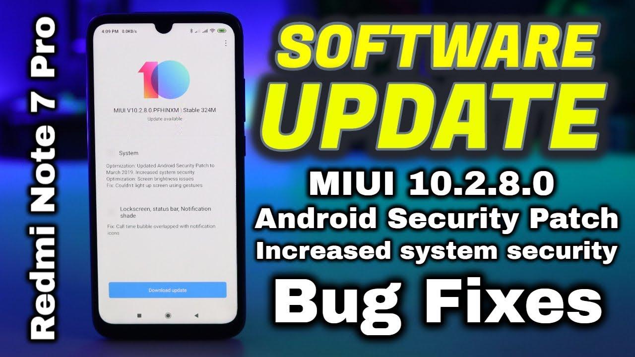 Redmi Note 7 Pro Software Update April 2019 | MIUI 10 2 8 0 , Bug Fixes ETC  | HINDI | Data Dock