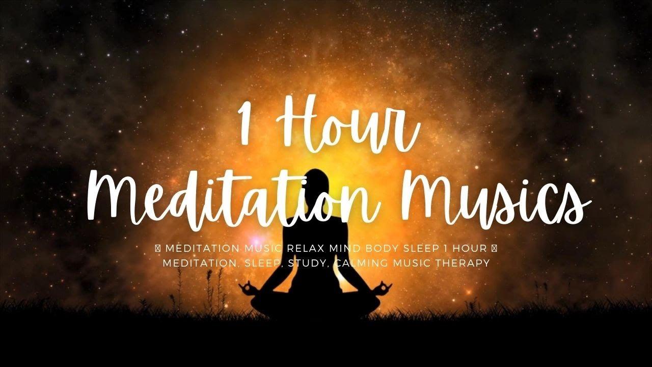 Meditation Music Relax Mind Body Sleep 1 Hour | Meditation, Sleep, Study, Calming Music Therapy