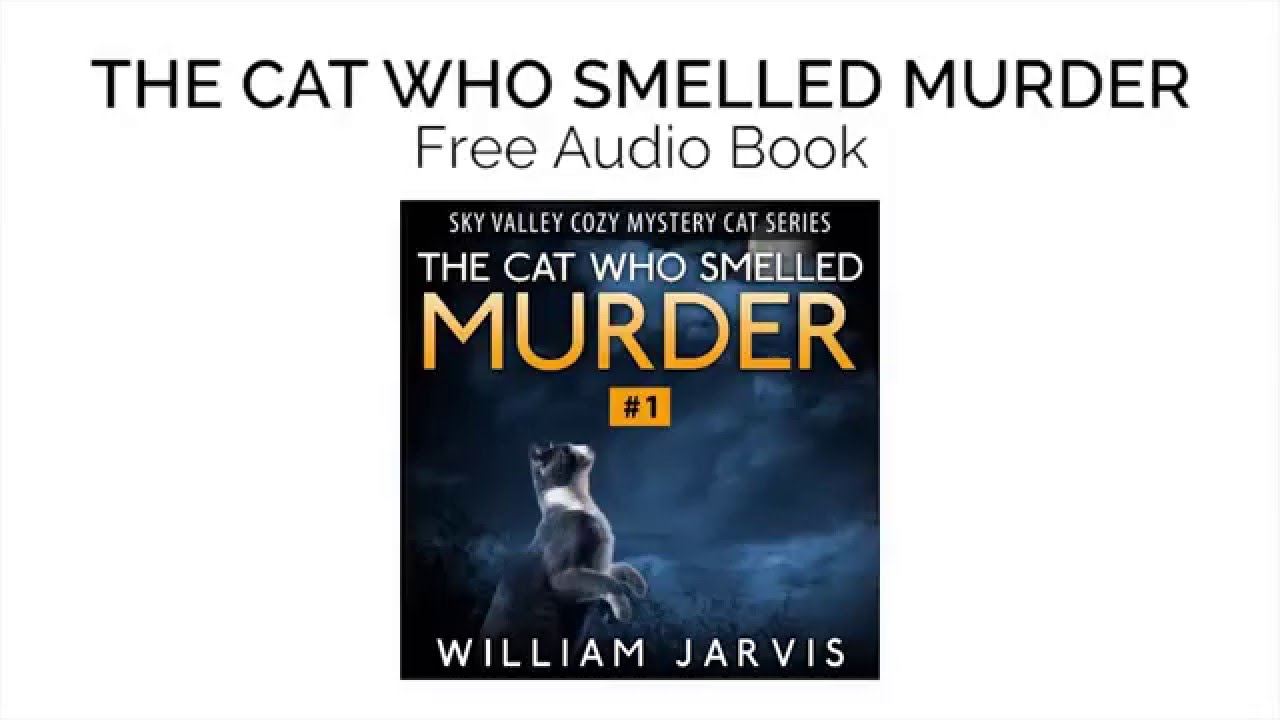 The Cat Who Smelled Murder #1: Sky Valley Cozy Mystery Cat Series ...