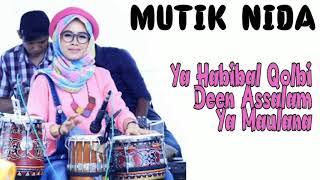 Download lagu Lagu Nissa Sabyan Di Cover Dangdut Koplo Versi Kendang MUTIK NIDA ll Deen Assalam ll Ya Maulana MP3