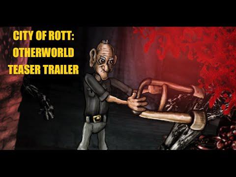 City of Rott: Otherworld - Teaser Trailer 2015