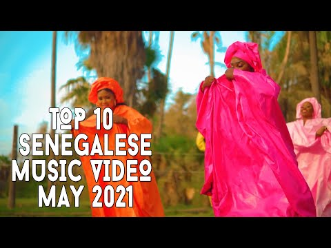 Top 10 New Senegalese Music Videos   May 2021