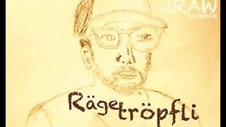 (D)Raw essence feat. Yassin - Rägetröpfli