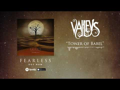 VALLEYS - Tower of Babel (Official Stream) Mp3