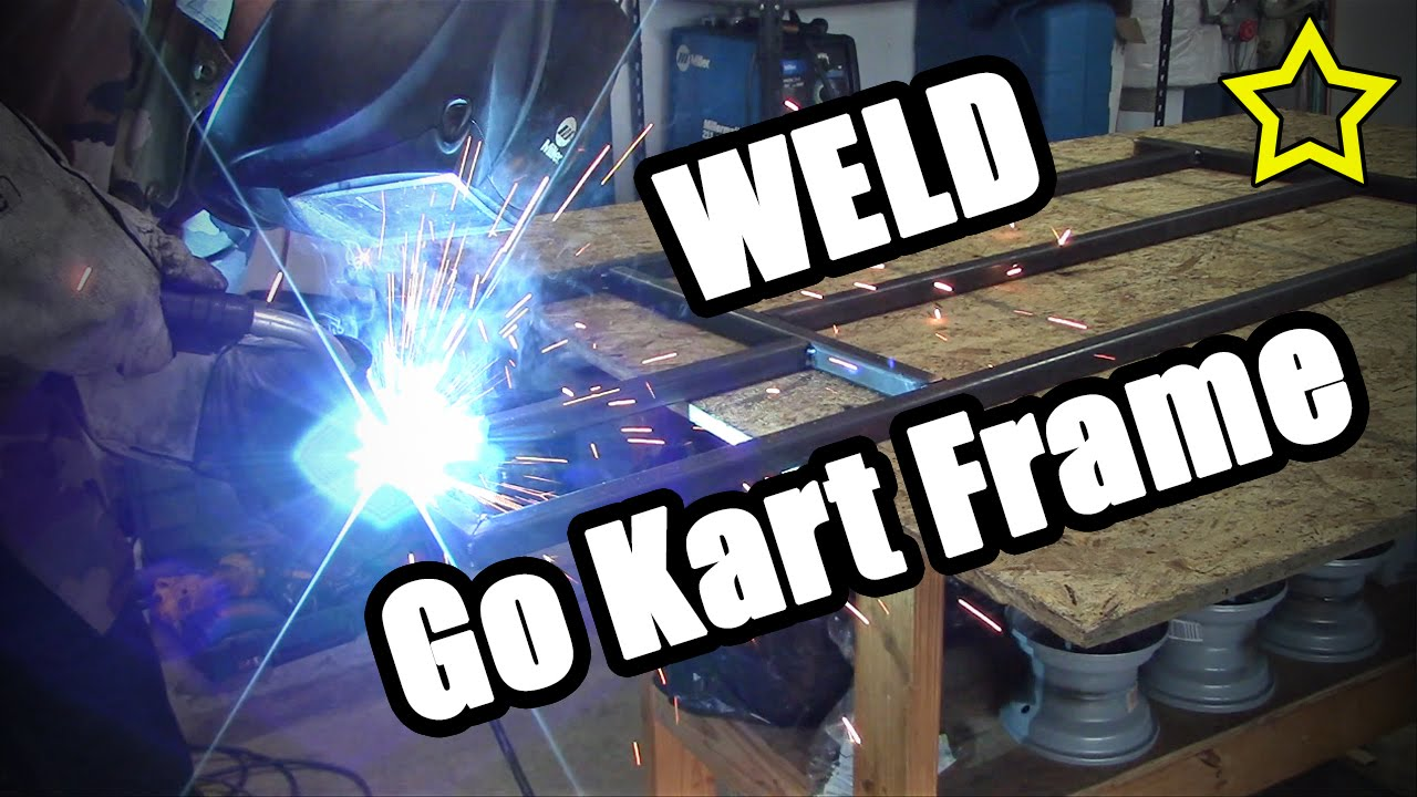 How To Make A Go Kart Frame Go Kart Frame Plans
