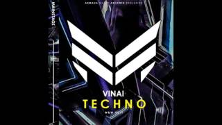 VINAI - Techno (W&W Edit) [ARMADA MUSIC ARGENTA]