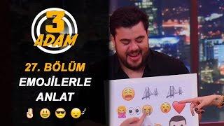 Emoji Şarkı Yarışması Kahkahaya Boğdu | 3 Adam