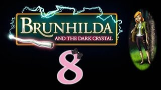 Brunhilda and the Dark Crystal - Ep8 - w/Wardfire