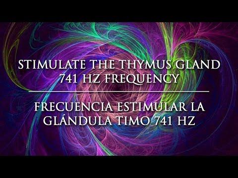 Stimulate the Thymus Gland 741 Hz Frequency - Frecuencia Estimular la Glándula Timo 741 Hz