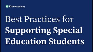 Khan Academy Best Practices for Supporting Students in Special Education