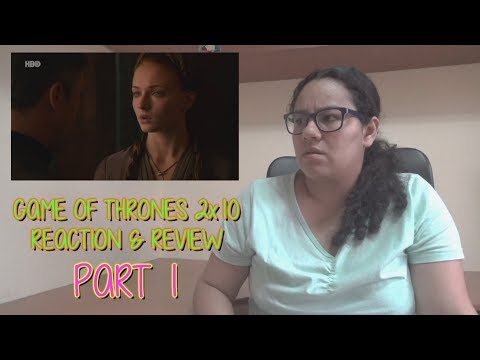 """Game of Thrones 2x10 REACTION & REVIEW """"Valar Morghulis"""" S02E10 PART 1   JuliDG"""