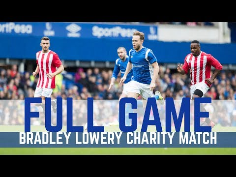 BRADLEY LOWERY CHARITY GAME: FULL MATCH