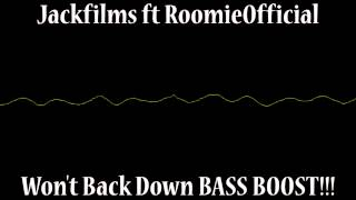 Jackfilms ft Roomie - Won't Back Down - BASS BOOST!!! thumbnail