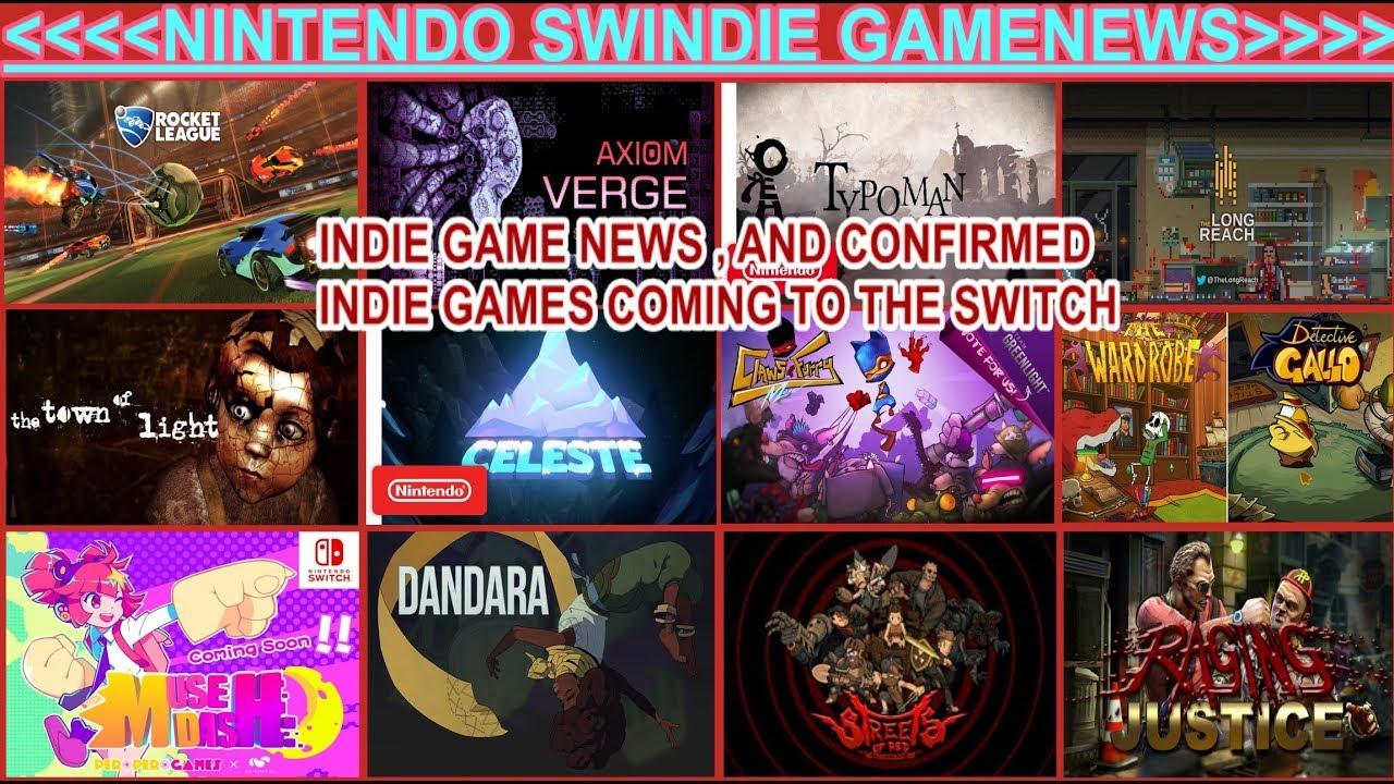 Nintendoswindie Gamenews Indie Games Confirmed Coming