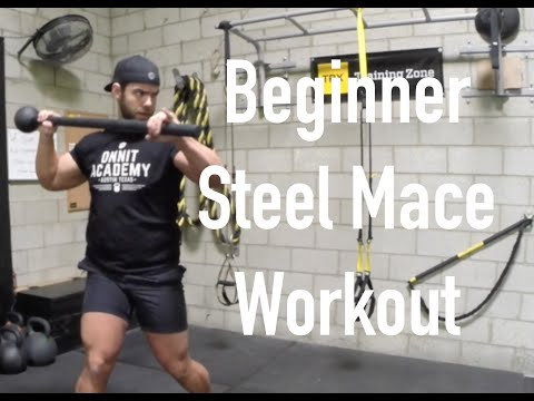 Beginner Steel Mace Workout
