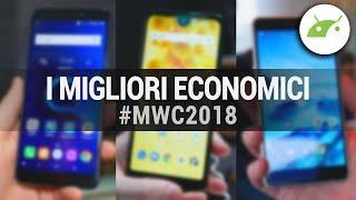 I 3 MIGLIORI SMARTPHONE ECONOMICI dal MWC 2018 | ITA | TuttoAndroid