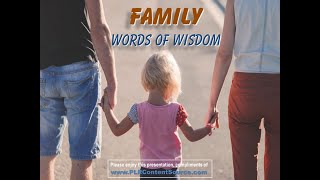 Parenting and Family Words of Wisdom