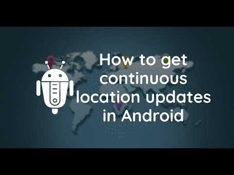 How to get continuous location updates in Android