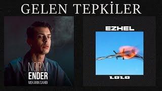 Norm Ender-Mekanın Sahibi'ne ve Ezhel-Lolo'ya Gelen Tepkiler