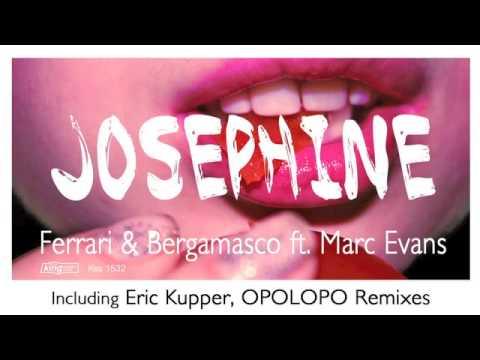 Ferrari & Bergamasco ft. Marc Evans - Josephine (Eric Kupper Vocal Mix)