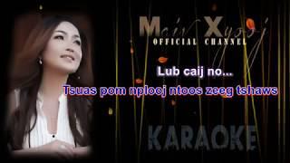 """Instrumental - """"Nco Koj Thaum Caij Nplooj Ntoos Zeeg"""" with Lyrics by Maiv Xyooj (Karaoke Version)"""
