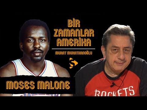 Moses Malone I Murat Murathanoğlu ile Bir Zamanlar Amerika #13