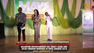 JULIET IBRAHIM MERCY AIGBE AND GOLDMYNE ENTERTAINMENT MD HONOURED AT MAYA AWARDS 2016