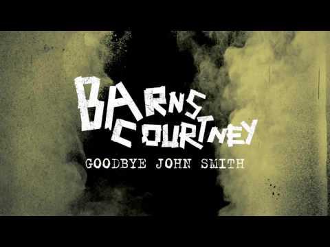 Barns Courtney - Goodbye John Smith [Official Audio]