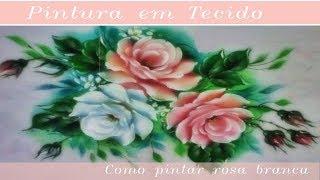 Pintura em Tecido Rosa Branca